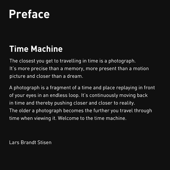 Preface: The closest you can get to time travel is a photograph